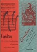 COWBOY. Scritti e testimonianze dell'epoca dei grandi tratturi con un canzoniere del West
