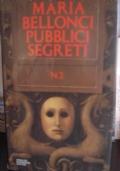 PUBBLICI  SEGRETI    Vol.   N. 1  e  Vol.  N.  2