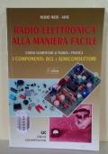 RADIO-ELETTRONICA ALLA MANIERA FACILE 1� Volume