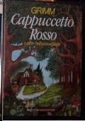CAPPUCCETTO ROSSO E ALTRE BELLISSIME FIABE