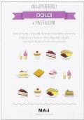 Insuperabili dolci e pasticcini