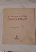 LA PRIMA REGINA ITALIANA con dedica autografa