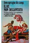 IL RE NON DECAPITATO - Fantacollana Nord n. 56