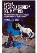 LA GRIGIA CRINIERA DEL MATTINO - Fantacollana Nord n. 65