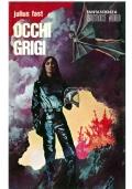 OCCHI GRIGI - NORD Arcano n. 7