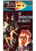 LO SPADACCINO DI MARTE - E.R.P. Gli Esploratori dello Spazio n. 9