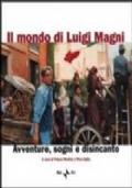 Il mondo di Luigi Magni: avventure, sogni e disincanto