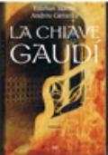 La chiave  Gaudi