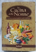 LA CUCINA DELLE NONNE - La vera cucina tradizionale italiana