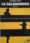 La salamandra . Anatomia di un colpo di stato in Italia