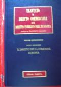 TRATTATO  DI  DIRITTO  COMMERCIALE  E  DI  DIRITTO PUBBLICO DELL�ECONOMIA Vol.XV IL  DIRITTO  DELLA  COMUNITA�  EUROPEA.