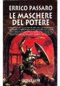 LE MASCHERE DEL POTERE - Fantacollana Nord n. 160