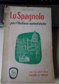 Lo spagnolo per l'italiano autodidatta