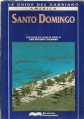 SANTO DOMINGO (Le guide del Gabbiano)