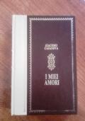 I MIEI AMORI (DALLE MEMORIE)