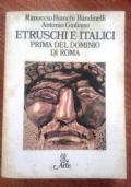 ETRUSCHI E ITALICI PRIMA DEL DOMINIO DI ROMA