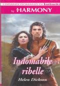 INDOMABILE RIBELLE
