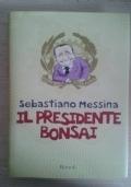 IL PRESIDENTE BONSAI