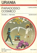 Paradosso cosmico (URANIA n. 900) FANTASCIENZA – HARNESS