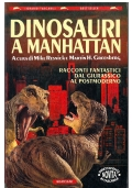 DINOSAURI A MANHATTAN - Bompiani I Grandi Tascabili Bestseller n. 317