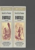 Favole. Illustrate da Grandville. Introduzione di Georges Couton. Volume primo. [Volume secondo].