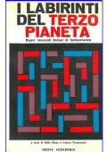 I LABIRINTI DEL TERZO PIANETA - Nuova Accademia I Libri dell'Orsa Maggiore