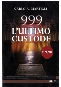 999 L'ULTIMO CUSTODE - Castelvecchi Libri In Tasca