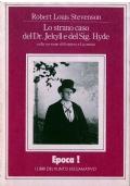 LO STRANO CASO DEL DR. JEKYLL E DEL SIG. HYDE - Epoca! I Libri del Punto Esclamativo