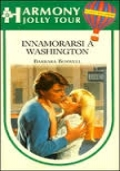 Innamorarsi a Washington    Offerta 4 x 3