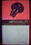 Impossibilità I limiti della scienza e la scienza dei limiti