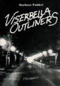 Viserbella Outliners