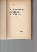 La Serenissima Repubblica di Venezia.