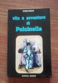 VITA E AVVENTURE DI PULCINELLA