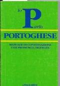 Io parlo portoghese - Manuale di conversazione con pronuncia figurata