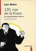 120, RUE DE LA GARE - UN CASO PER NESTOR BURMA
