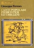 CANTI POPOLARI PIEMONTESI ED EMILIANI