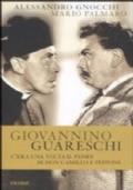 Giovannino Guareschi. C'era una volta il padre di don Camillo e Peppone