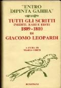 TUTTI GLI SCRITTI INEDITI RARI EDITI, 1809 AL 1810 DI GIACOMO LEOPARDI