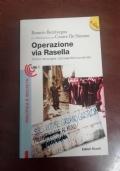 Operazione via Rasella, verita' e menzogne i protagonisti raccontano