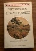 IL GRANDE AMICO POESIE 1935 - 1981
