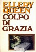 COLPO DI GRAZIA - CDE Club degli Editori