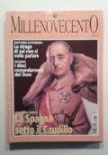MILLENOVECENTO - ANNO 3 - N.26 - MUSSOLINI DELLE MANI DEI TEDESCHI