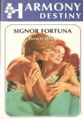 Signor fortuna (Harmony Destiny n. 214)
