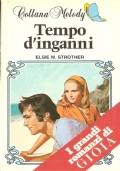 Tempo d'inganni (Melody) ROMANZI ROSA - ELSIE W. STROTHER