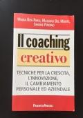 Il coaching creativo - Tecniche per la crescita, l'innovazione, il cambiamento personale e aziendale