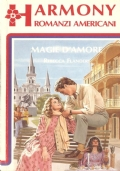 Magie d'amore (Harmony romanzi americani n. 162) ROMANZI ROSA – REBECCA FLANDERS