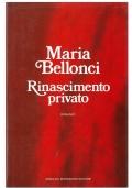 RINASCIMENTO PRIVATO - Mondadori Scrittori Italiani e Stranieri