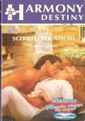 Sceriffo per amore (Harmony Destiny  n. 812) ROMANZI ROSA – THERESA GLADDEN