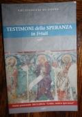 Testimoni della speranza in Friuli