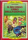 IL SECONDO LIBRO DELLA GIUNGLA - Fratelli MELITA Editori I Classici